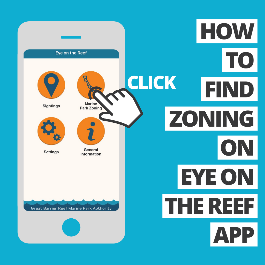 How to find zoning on Eye on the Reef app