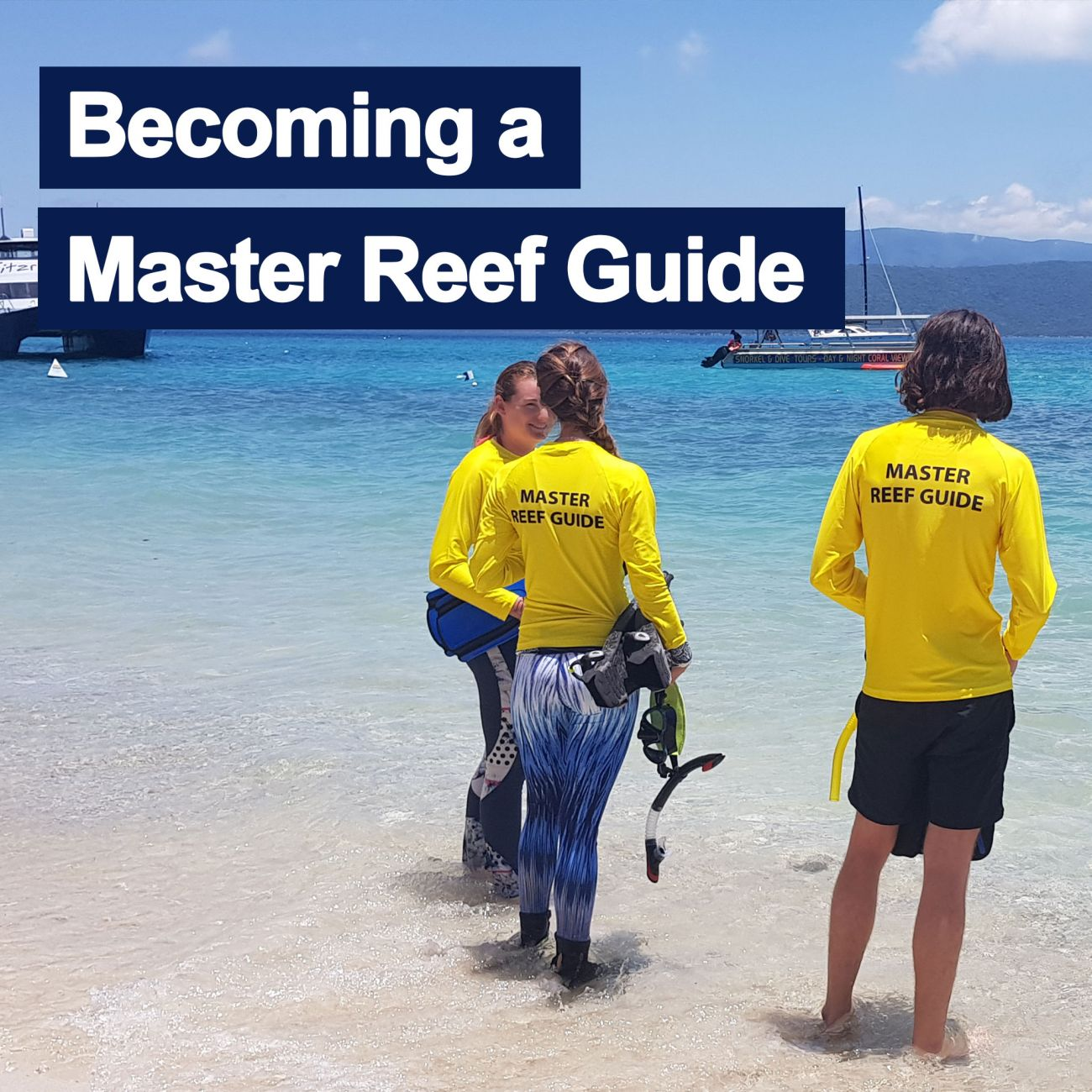 Becoming a Master Reef Guide