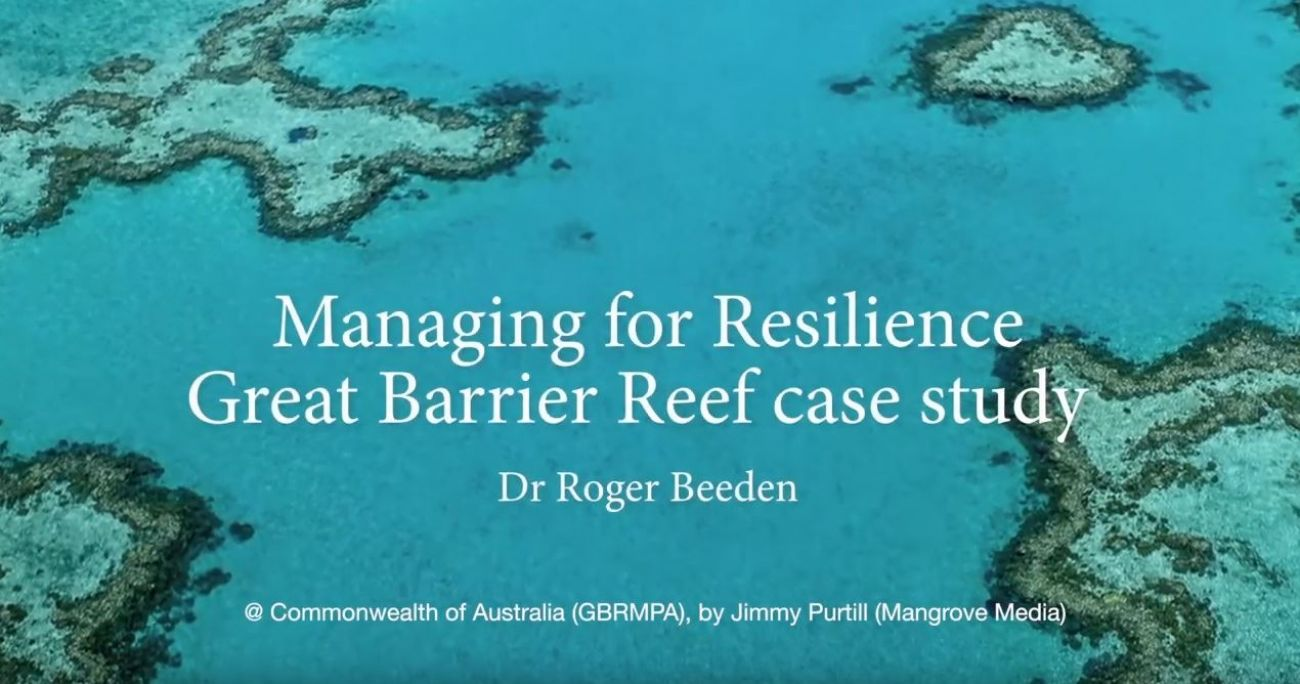 Managing for Resilience Great Barrier Reef case study