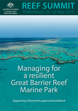 Managing for a resilient reef gbrmpa blueprint summary of proceedings blueprint supporting information malvernweather Gallery